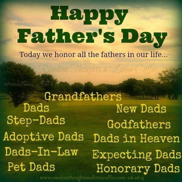 Today We Honor All The Fathers In Our Life... Pictures