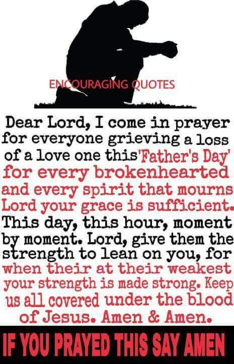 dear lord i come in prayer for everyone grieving a loss of a love