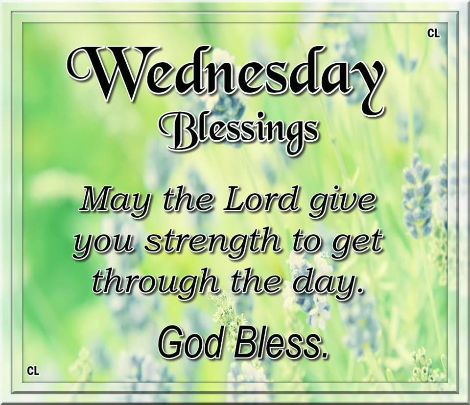 May The Lord Give You Strength To Get Through The Day
