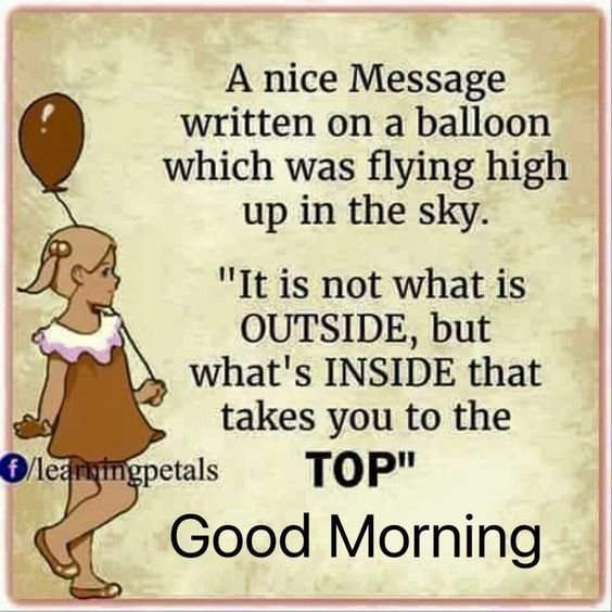 its not what is outside but whats inside that takes you to the top