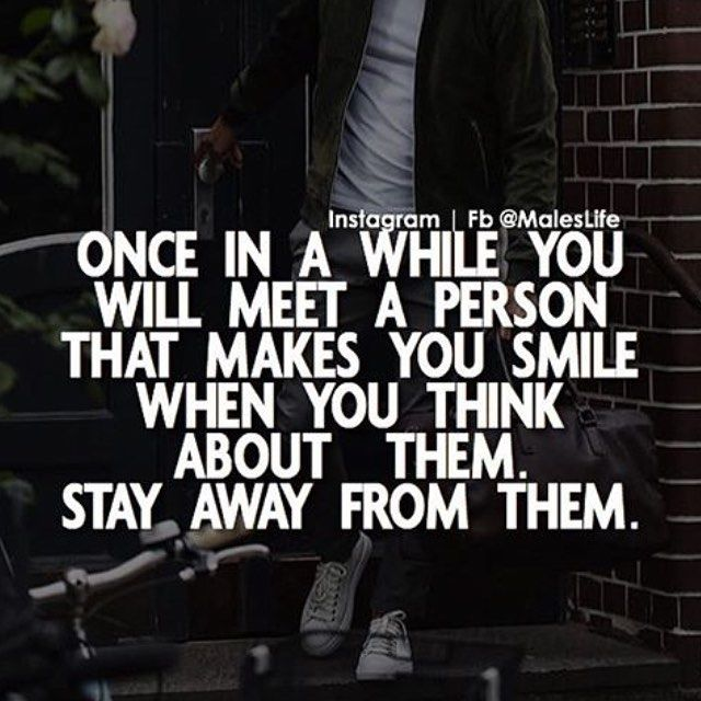 Once In A While You Will Meet A Person That Makes You