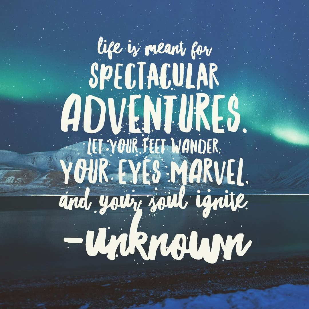 Life Is Meant For Spectacular Adventures Pictures, Photos ...