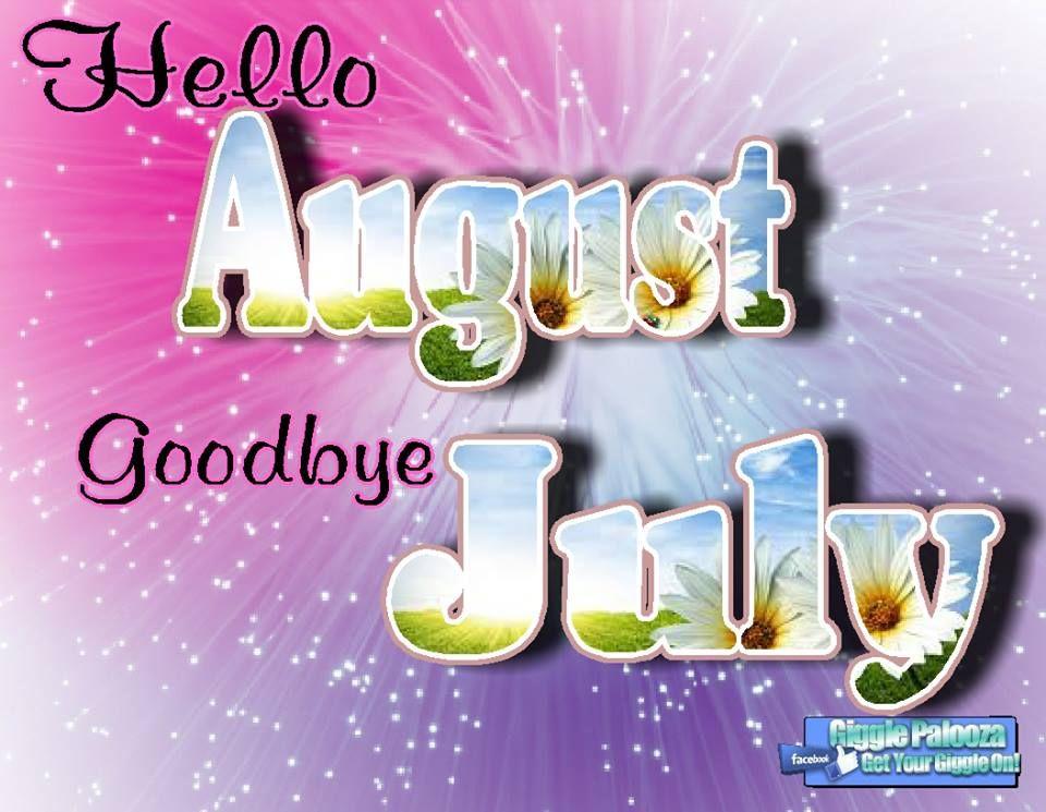 Resultado de imagen para hello august goodbye july