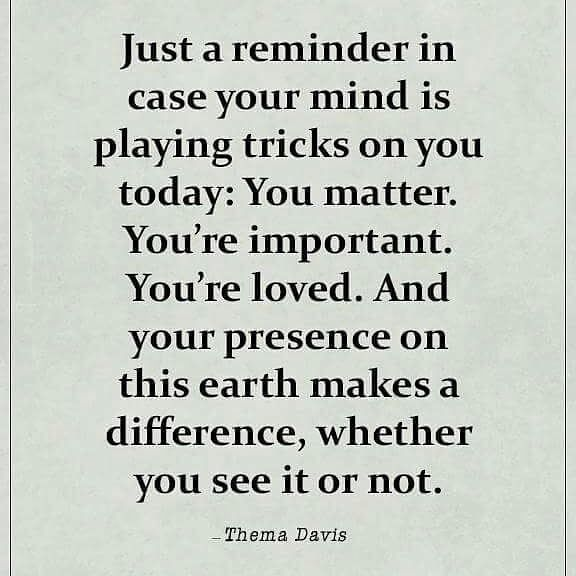 You Are Loved You Are Important And You Matter Pictures: You Matter. You're Important. You're Loved. Pictures