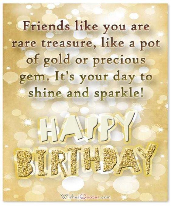 Friends Like You Are Rare Treasure, Happy Birthday