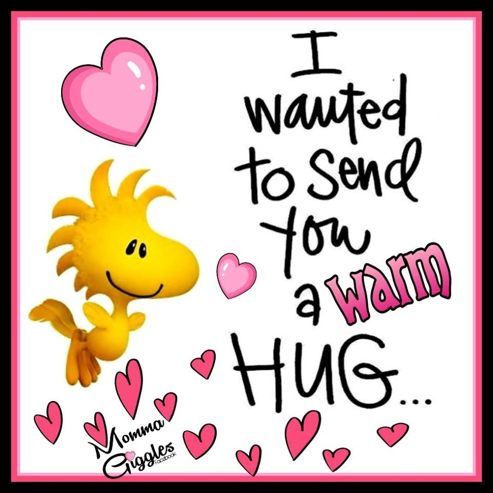 I Wanted To Send You A Warm Hug Pictures Photos And Images For