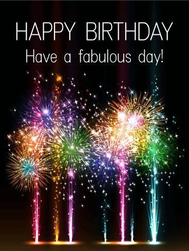 Have A Fabulous Day! Happy Birthday Pictures, Photos, and