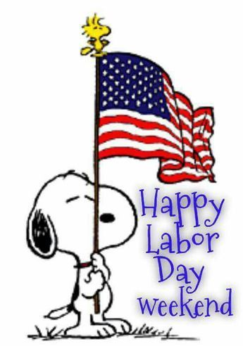 Snoopy Happy Labor Day Weekend Pictures Photos And Images For Facebook Tumblr Pinterest And Twitter