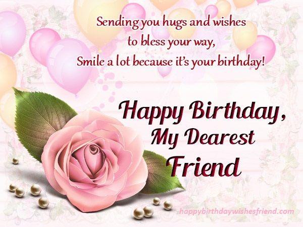 My Dearest Friend Happy Birthday