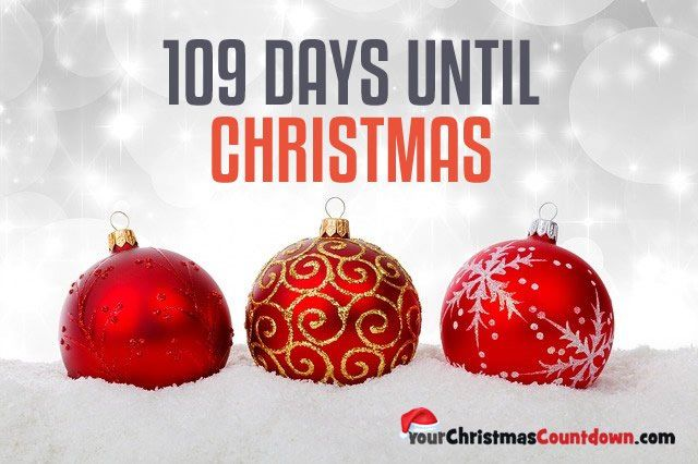 109 days until christmas pictures photos and images for facebook tumblr pinterest and twitter - How Many Days Before Christmas