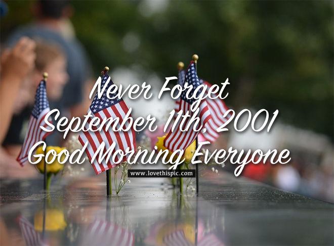 Us Flag Never Forget September 11th 2001 Good Morning