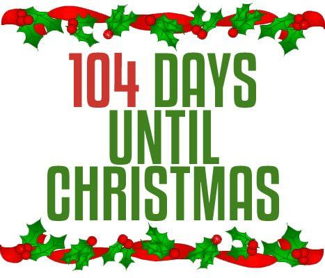 104 Days Until Christmas Pictures