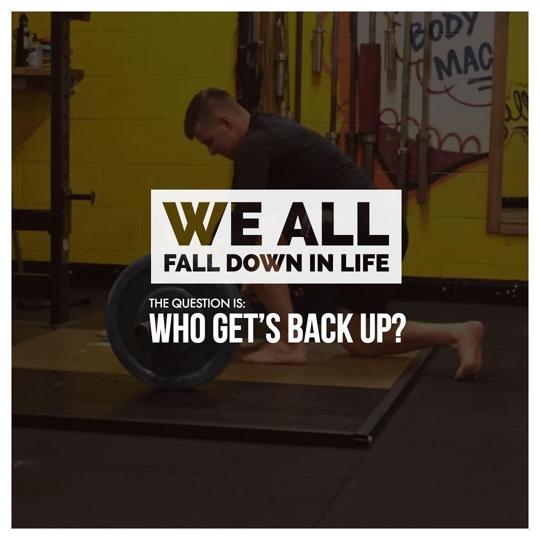 we all fall down in life the question is who gets back up pictures