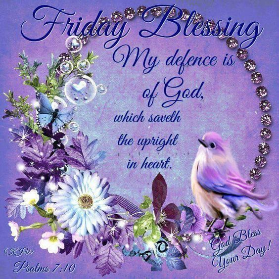 My Defence Is Of God, Friday Blessing Pictures, Photos