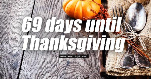 69 Days