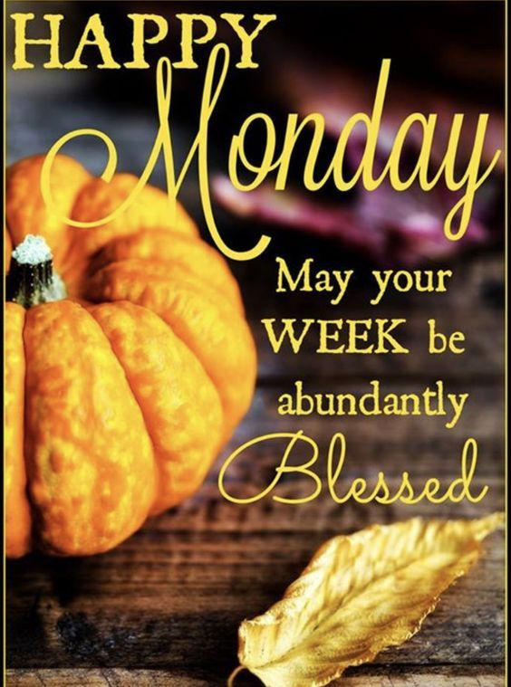abundantly blessed happy monday pictures photos and
