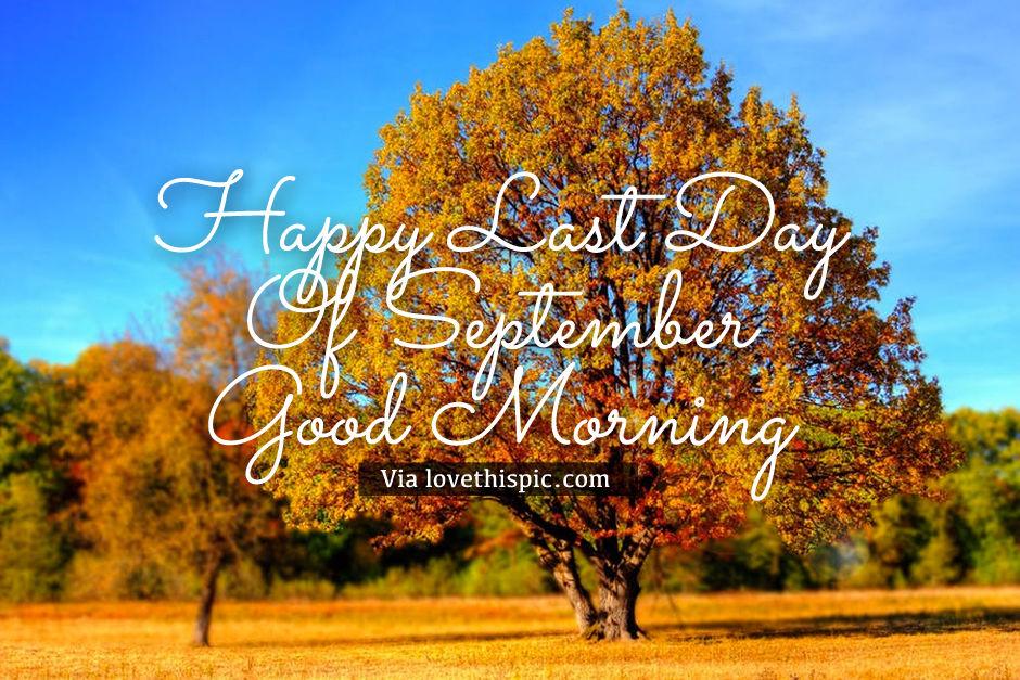 Yellow Tree, Happy Last Day Of September Good Morning