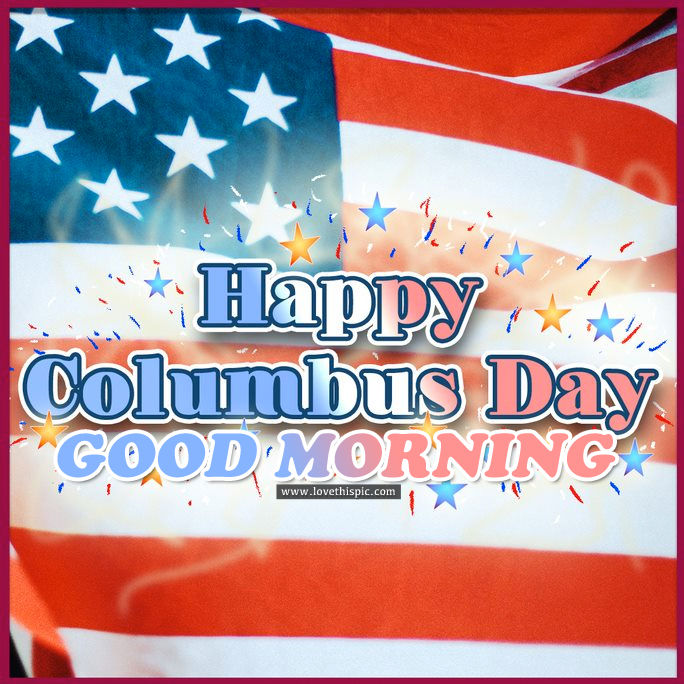 Red White Blue Happy Columbus Day Good Morning Image Pictures