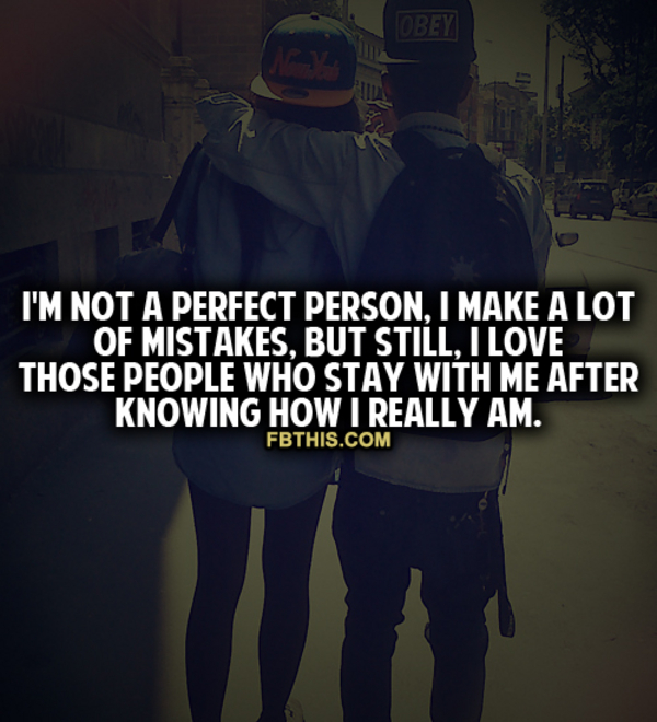 Quotes About Not Being Perfect Tumblr Im Not Perfect Picture...