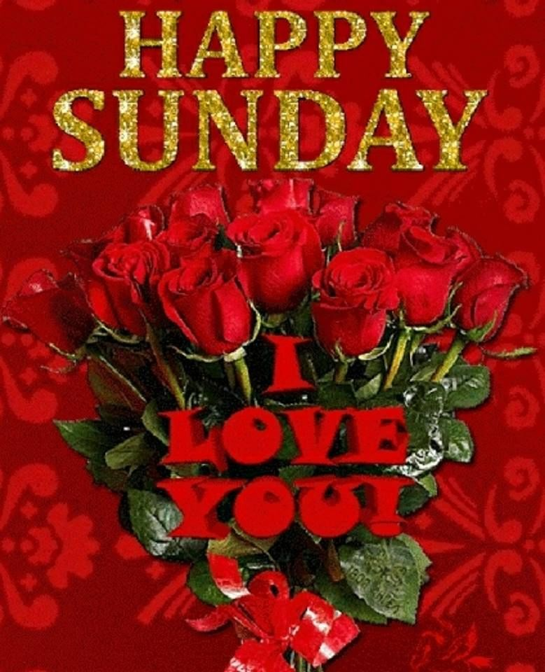 Happy Sunday I Love You Pictures, Photos, and Images for ...
