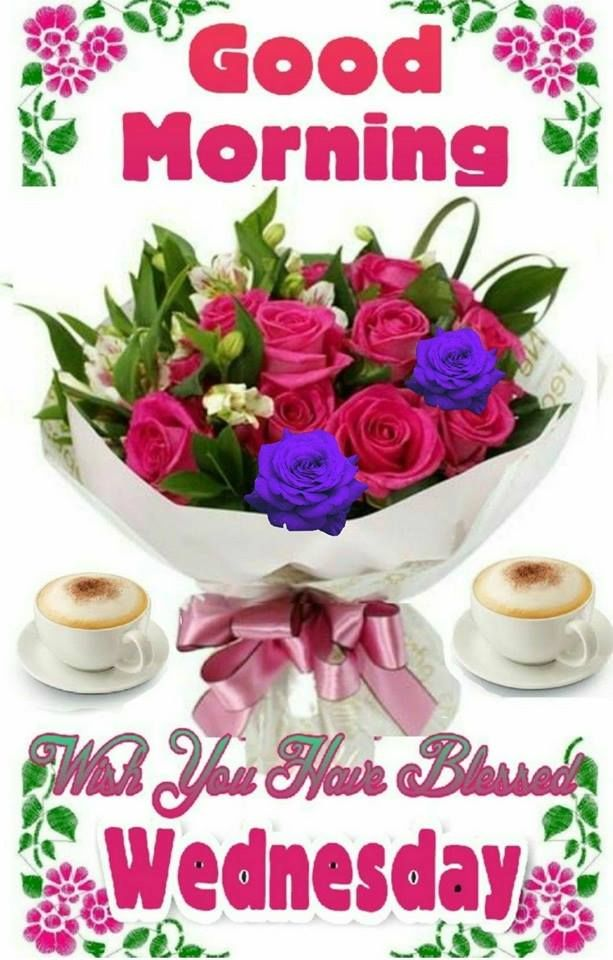 Bouquet Good Morning Wednesday Image Pictures, Photos, and