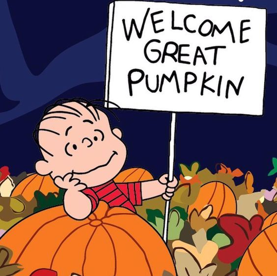 [Image: 340738-Welcome-Great-Pumpkin.jpg]