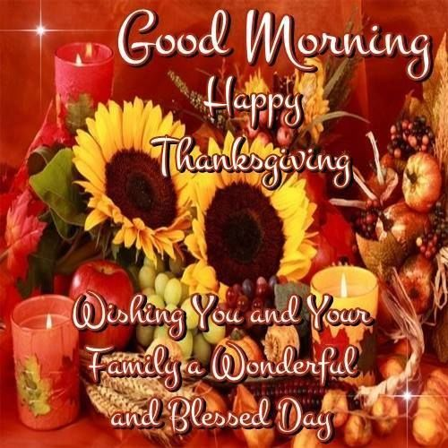 Wishes For A Good Morning And Happy Thanksgiving Pictures