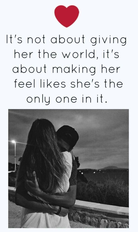 It's Not About Giving Her The World Its About Making Her