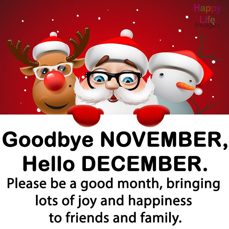 Christmas Goodbye November Hello December Quote Pictures Photos