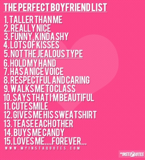Perfect Girlfriend List The perfect boyfriend list