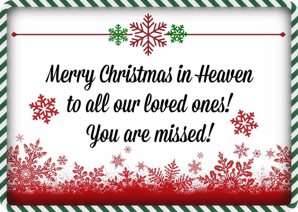 Merry Christmas In Heaven To All Our Loved Ones