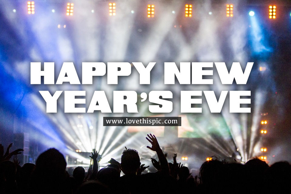 Concert Happy New Year's Eve Quote Pictures, Photos, and ...