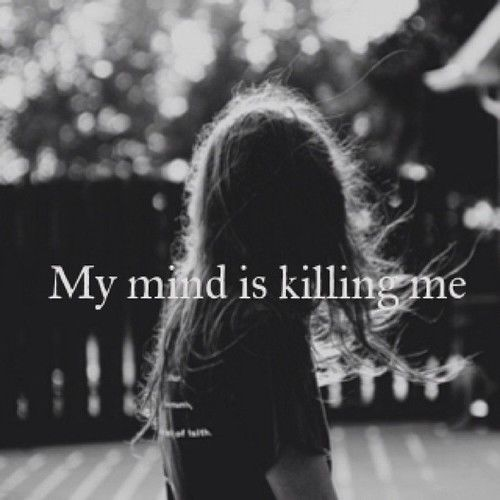 My Mind Is Killing Me Pictures, Photos, and Images for Facebook