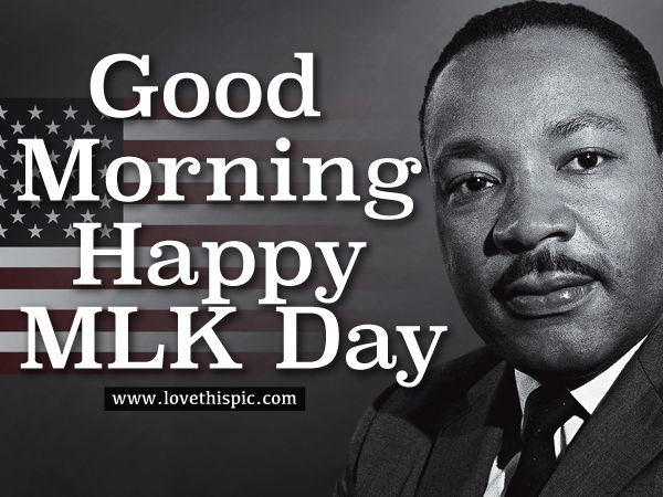 MLK Day Morning Flag Quote Pictures, Photos, and Images ...