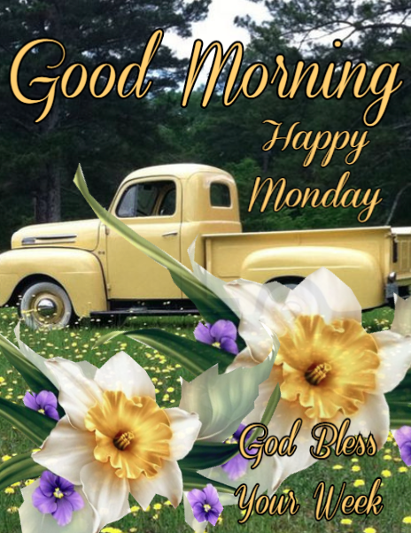 God Bless Your Week - Good Morning Happy Monday Pictures