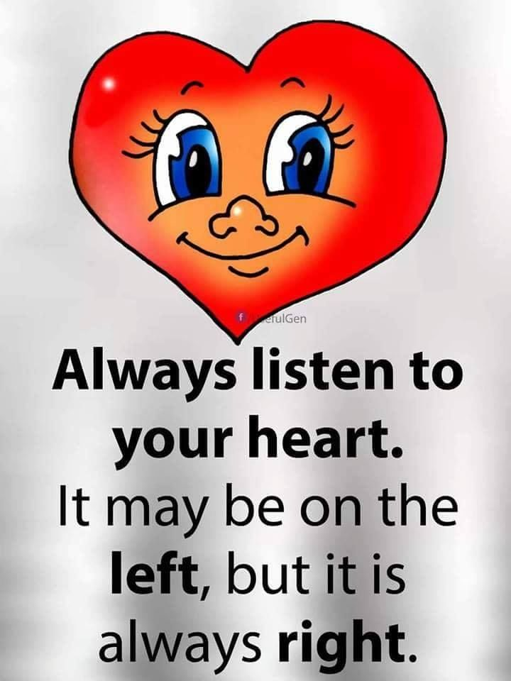 Always Listen To Your Heart Pictures, Photos, and Images ...