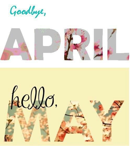 Goodbye April Hello May Pictures, Photos, and Images for Facebook ...