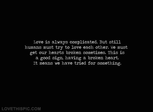 Love Is Complicated Quotes Custom Love Is Always Complicated Pictures Photos And Images For Facebook