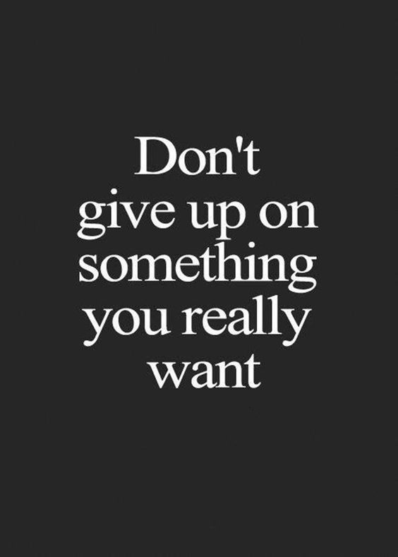 You don t give up