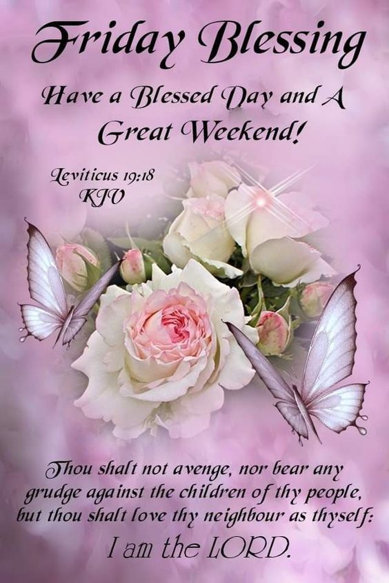 Cute Sayings: Great Weekend Friday Blessing Pictures, Photos, And Images