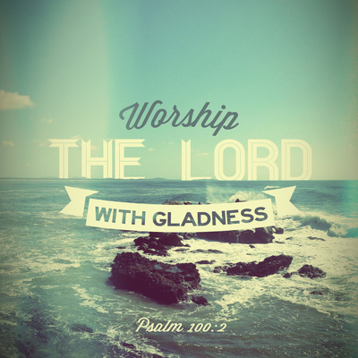 Worship Quotes Simple Worship The Lord With Gladness Pictures Photos And Images For