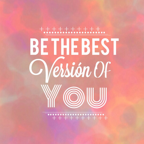 You Are The Best Quotes: Be The Best Version Of You Pictures, Photos, And Images
