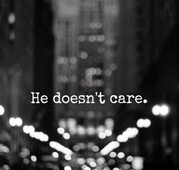he don t care