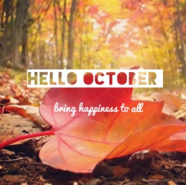 Hello October Tumblr | www.pixshark.com - Images Galleries ...