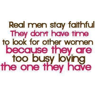 real men stay faithful pictures photos and images for