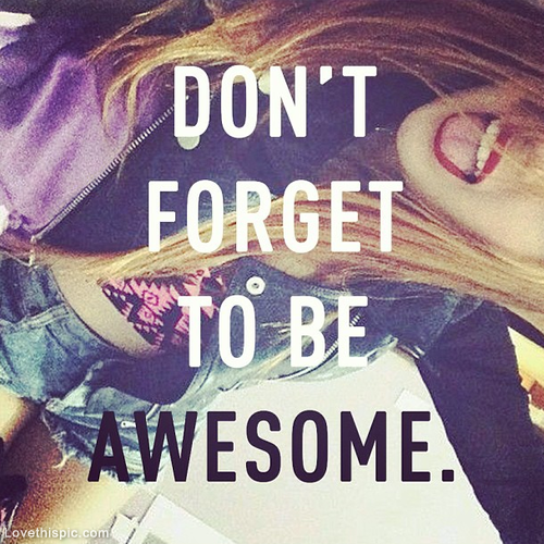 Quotes For Teenage Girls About Life Dont Forget To ...