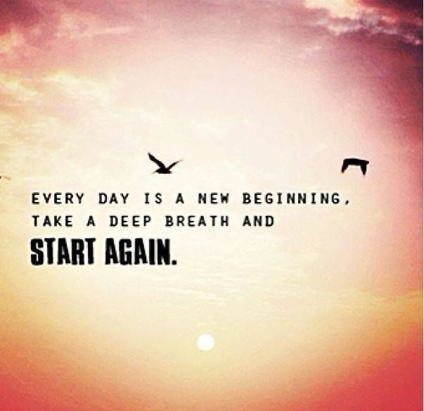 Each And Every Day Is A Chance To Improve Yourself: Every Day Is A New Beginning Pictures, Photos, And Images