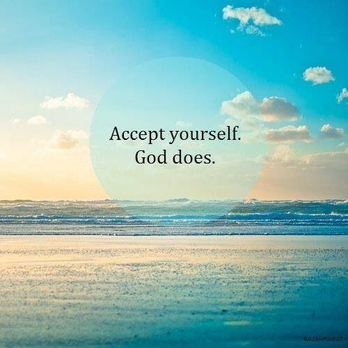 Accept Yourself, God Does Pictures, Photos, and Images for ...