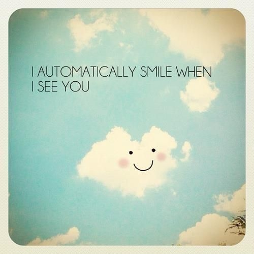44012 i automatically smile when i see you jpg