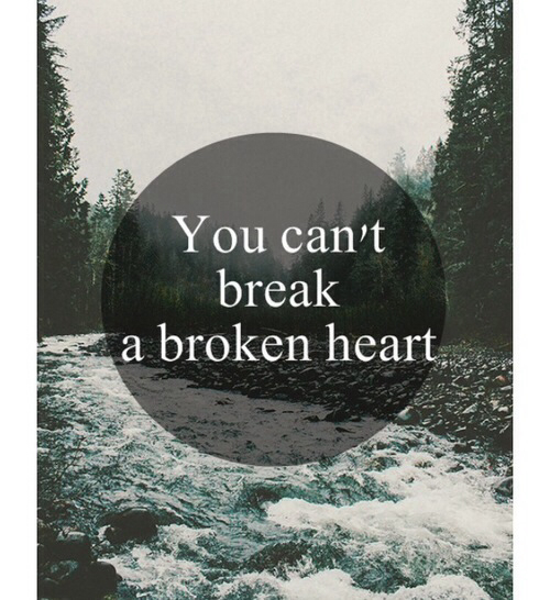 Broken Quotes Tumblr: You Cant Break A Broken Heart Pictures, Photos, And Images